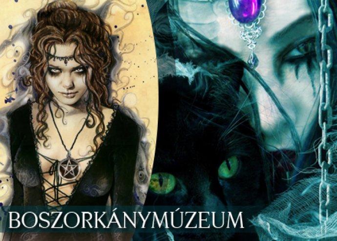 Boszorkánymúzeum belépő és tárlatvezetés + ajándék gondűző talizmán