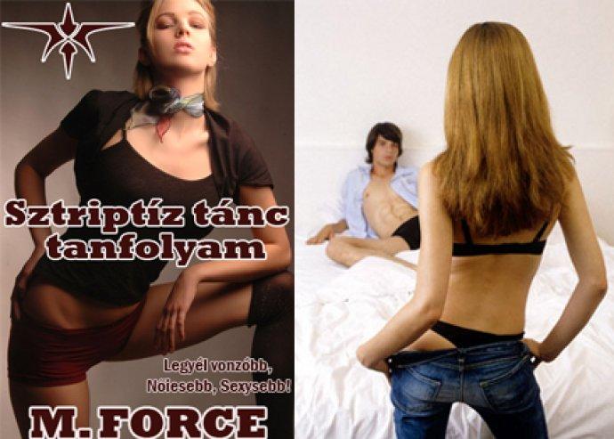 Sztriptíz táncóra az M. Force-nál