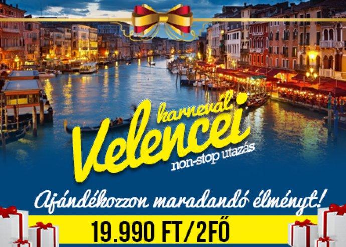 Velencei Karnevál Nyitóhétvége vagy Záróhétvége 19.990 Ft 2 FŐ RÉSZÉRE!